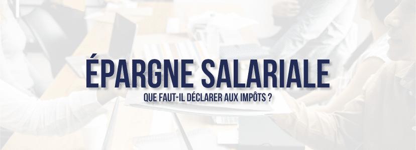 deblocage epargne salarios impots