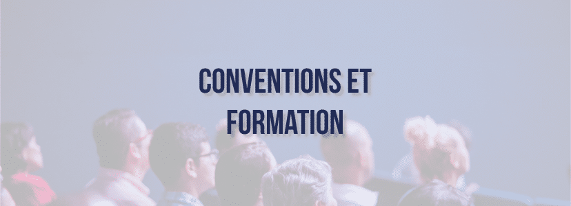 Conventions et formation