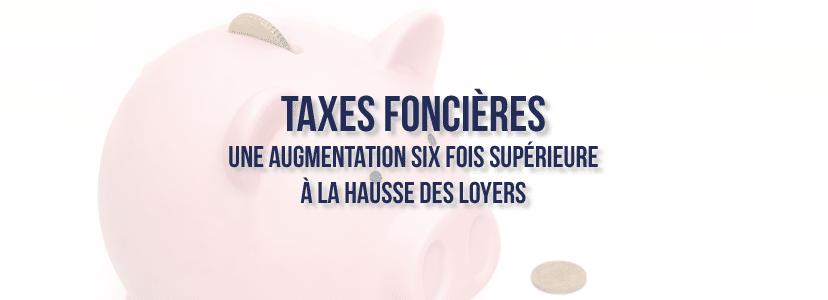 Taxes foncières : Une augmentation six fois supérieure à la hausse des loyers
